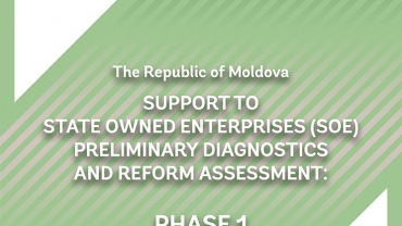 The Republic of Moldova: Support to State Owned Enterprises (SOEs) - Preliminary Diagnostics and Reform Assessment Report cover