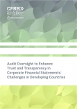 Audit Oversight to Enhance Trust and Transparency in Corporate Financial Statements: Challenges in Developing Countries cover