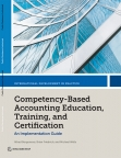 Competency-based Accounting Education, Training & Certification: Implementation Guide cover