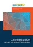 Accrual Based Accounting Core Competency Framework for Public Sector Finance Professionals cover